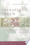 Therapeutic Touch as Transpersonal Healing
