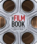 The Film Book Step Into The World Of Cinema