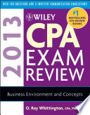 Wiley CPA Exam Review 2013  Business Environment and Concepts