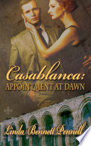 Casablanca  Appointment at Dawn