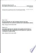 Rapport de la Troisième Réunion Du Groupe de Planification Pour la Coordination Des Campagnes Acoustiques Au Large de L'Afrique Du Nord-Ouest, Dakar Sénégal, 28-29 Octobre 2003