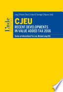 CJEU   Recent Developments in Value Added Tax 2016