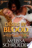 Desire by Blood  A Vampire Alliance Novel