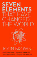 Seven Elements That Have Changed The World book