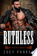 Ruthless Book 1