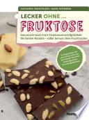 Lecker ohne    Fruktose