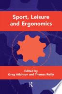 Sport  Leisure and Ergonomics