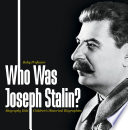Who Was Joseph Stalin    Biography Kids   Children s Historical Biographies