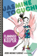 Jasmine Toguchi  Flamingo Keeper