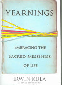 Yearnings : insights, to the search for meaning, a rabbi...