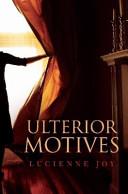 Ulterior Motives