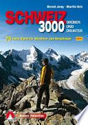 Dreitausender Schweiz – drüber und drunter