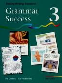 Grammar Success: Level 3: Pupil's