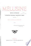 Mélusine, recueil de mythologie, littérature populaire, traditions et usages