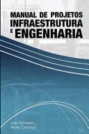 Manual de Projetos de Infraestrutura E Engenharia