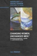 Changing women, unchanged men?