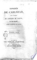Congrès de Carlsbad, par l'auteur du congrès de Vienne, M. de Pradt, ancien archevêque de Malines