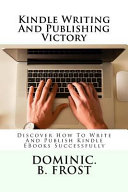 Kindle Writing and Publishing Victory