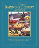 The City Tavern Baking And Dessert Cookbook