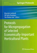 Protocols for Micropropagation of Selected Economically Important Horticultural Plants