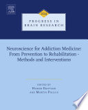 Neuroscience for Addiction Medicine  From Prevention to Rehabilitation   Methods and Interventions