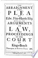 The Arraignment and Plea of Edw  Fitz Harris Esq