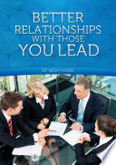 Better Relationships With Those You Lead