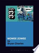 Pavement s Wowee Zowee