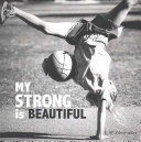 My Strong Is Beautiful