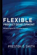 Flexible Product Development