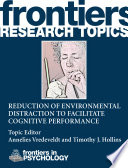 Reduction of Environmental Distraction to Facilitate Cognitive Performance