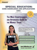 Praxis Special Education  Core Knowledge and Applications 0354 Teacher Certification Study Guide Test Prep