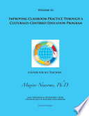 Improving Classroom Practice Through a Culturally Centered Education Program