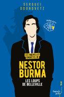 Les Nouvelles Enqu Tes De Nestor Burma Les Loups De Belleville