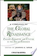 A Companion To The Global Renaissance