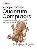 Programming Quantum Computers Book PDF