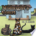 Midnight's Court : outdoor cat becoming best friends with an indoor...