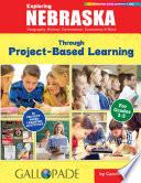 Exploring Nebraska Through Project Based Learning
