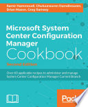 Microsoft System Center Configuration Manager Cookbook