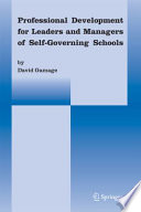 Professional Development for Leaders and Managers of Self Governing Schools