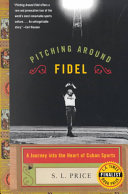 Pitching Around Fidel