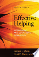 Effective Helping Interviewing And Counseling Techniques