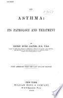 On Asthma Its Pathology And Treatment