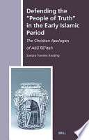 Defending the People of Truth in the Early Islamic Period