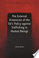 The External Dimension Of The Eu S Policy Against Trafficking In Human Beings