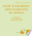 New Farmers' Movements in India For And Background To The Emergence During