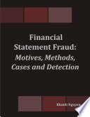 Financial Statement Fraud  Motives  Methods  Cases and Detection