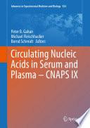 Circulating Nucleic Acids in Serum and Plasma     CNAPS IX