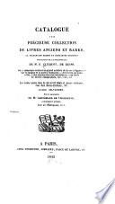 Catalogue D une Pr  cieuse Collection de Livres Anciens Et Rares     Provenant de la Biblioth  que de M  F  Clicquot  de Reims