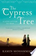 Ebook The Cypress Tree Epub Kamin Mohammadi Apps Read Mobile